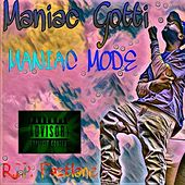 MANIAC MODE by Maniac Gotti