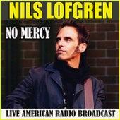 No Mercy (Live) de Nils Lofgren