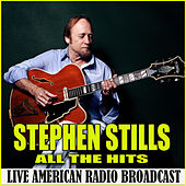 All the Hits (Live) de Stephen Stills
