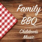 Family BBQ Children's Music de Various Artists
