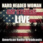 Hard Headed Woman (Live) de Yusuf / Cat Stevens