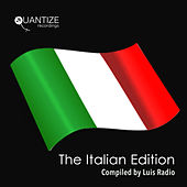 The Italian Edition - Compiled and Mixed by Luis Radio by Various Artists