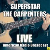 Superstar (Live) von Carpenters