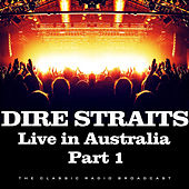 Live in Australia Part 1 (Live) by Dire Straits