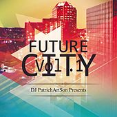 Future City Vol. 1 de DJ PatrichArtSon