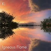 Ki by Igneous Flame