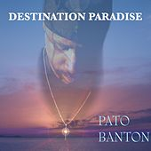 Destination Paradise by Pato Banton
