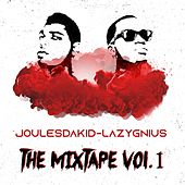 Joulesdakid & Lazygnius: The Mixtape, Vol. 1 by JoulesDaKid
