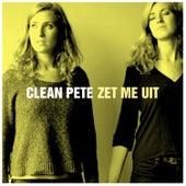 Zet Me Uit by Clean Pete