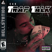 Trap Talk by CAB Official