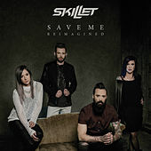 Save Me (Reimagined) de Skillet