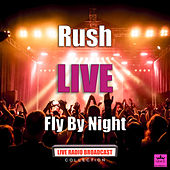 Fly By Night (Live) von Rush