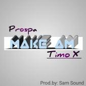 Make Am by Prospa