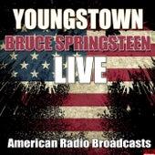 Youngstown (Live) von Bruce Springsteen