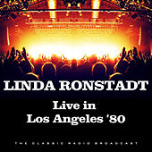 Live in Los Angeles '80 (Live) de Linda Ronstadt