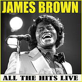 All the Hits (Live) de James Brown