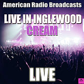 Live in Inglewood (Live) de Cream