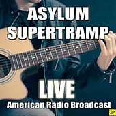 Asylum (Live) de Supertramp