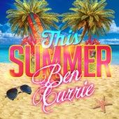 This Summer von Ben Currie