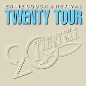 Twenty Tour by Ernie Couch