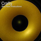 Crafty by SkidRowProductions