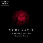 A Machine At Rose Land EP by Mory Yacel