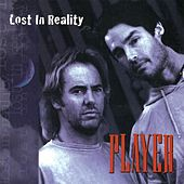 Lost in Reality by Player