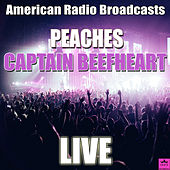 Peaches (Live) de Captain Beefheart