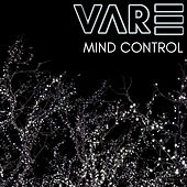 Mind Control von The Vare