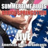 Summertime Blues (Live) von Bruce Springsteen