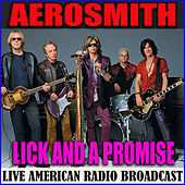 Lick and a Promise (Live) de Aerosmith