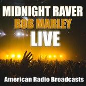 Midnight Raver (Live) de Bob Marley