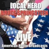 Local Hero (Live) von Bruce Springsteen