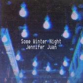 Some Winter Night by Jennifer Juan
