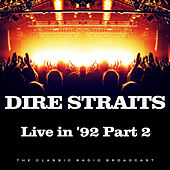 Live in 1992 Part 2 (Live) de Dire Straits