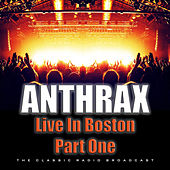 Live In Boston Part One (Live) de Anthrax
