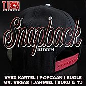 Snap Back Riddim by Various Artists