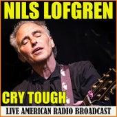 Cry Tough (Live) de Nils Lofgren