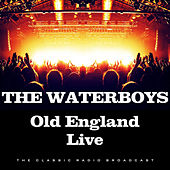 Old England Live (Live) de The Waterboys