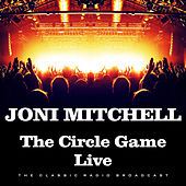 The Circle Game Live (Live) de Joni Mitchell