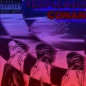 YES PLEASE! de Conan