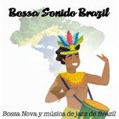 Bossa Sonido Brazil (Bossa Nova y música de jazz de Brazil) von Various Artists