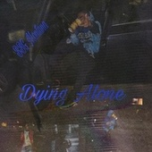 Dying Alone von BBG Montana