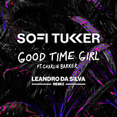 Good Time Girl (Leandro Da Silva Remix) de Sofi Tukker