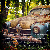 Born to Lose by Various Artists