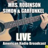 Mrs. Robinson (Live) de Simon & Garfunkel