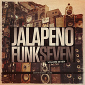 Jalapeno Funk, Vol. 7 de Various Artists