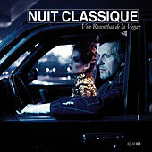 Nuit Classique by Von Rosenthal de la Vegaz
