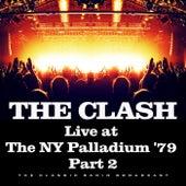 Live at the NY Palladium '79 Part 2 (Live) de The Clash