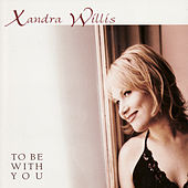 To Be with You de Xandra Willis
